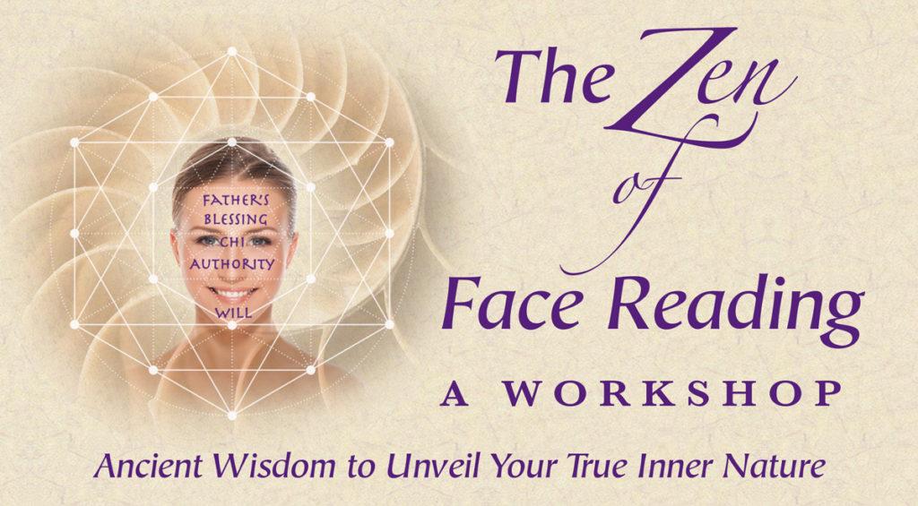Zen of Face Reading Workshop